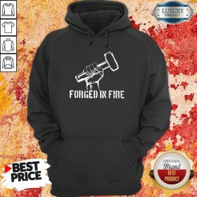 Blacksmith Forged In Fire Hoodie