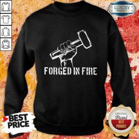 Blacksmith Forged In Fire Sweatshirt
