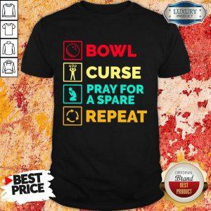 Bowl Curse Pray For A Spare Repeat Shirt