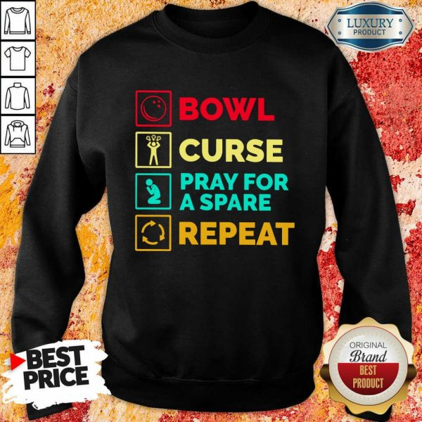 Bowl Curse Pray For A Spare Repeat Sweatshirt