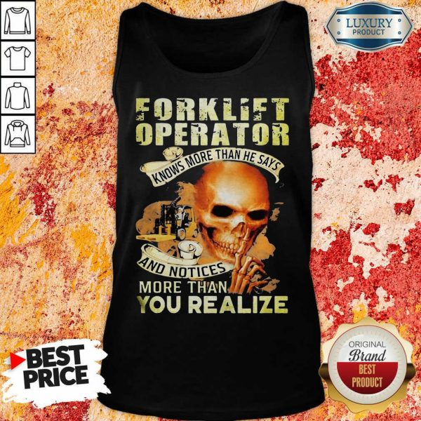 Forklift Operator More Than You Realize Tank Top