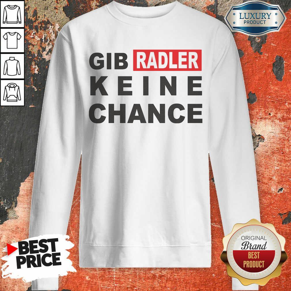 Gib Radler Keine Chance Sweatshirt