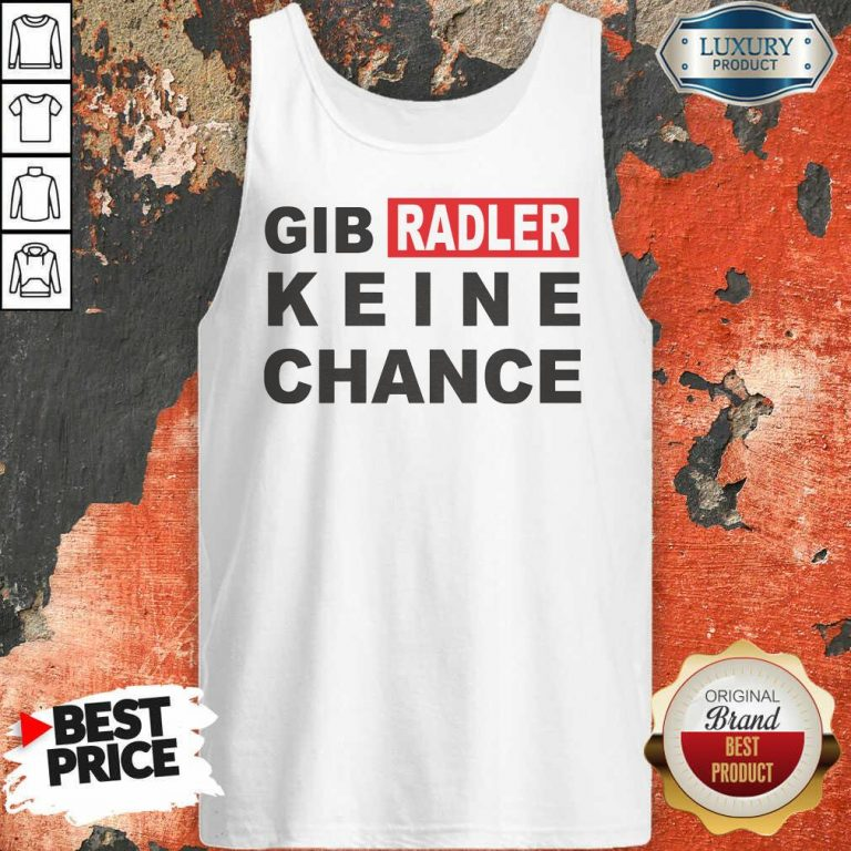 Gib Radler Keine Chance Tank Top
