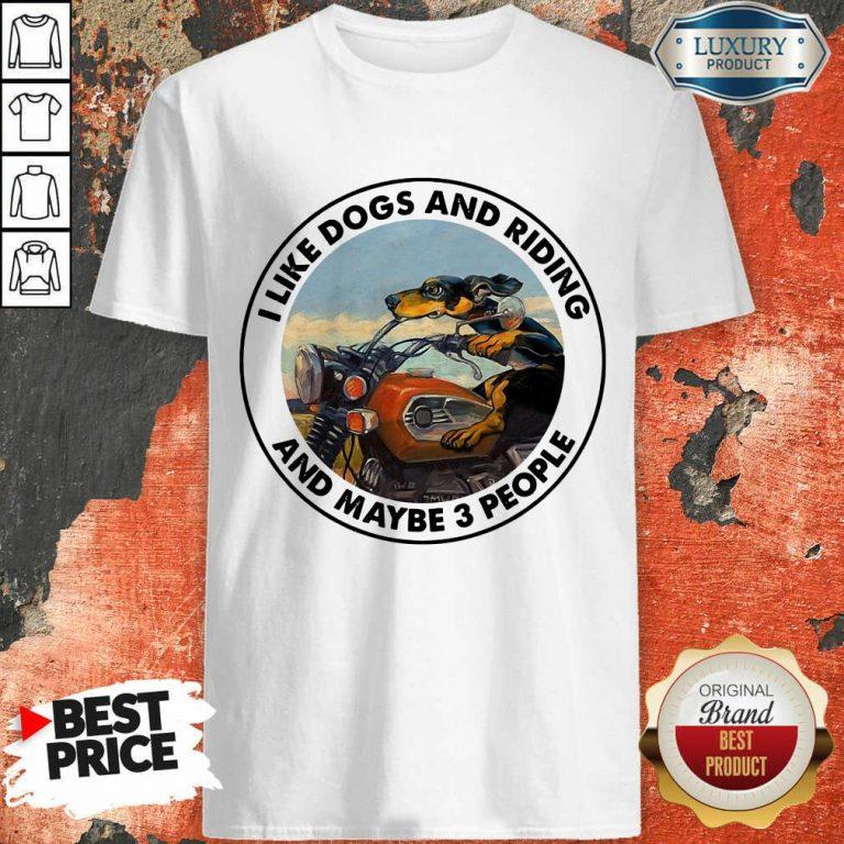 I Like Dogs And Riding Shirt