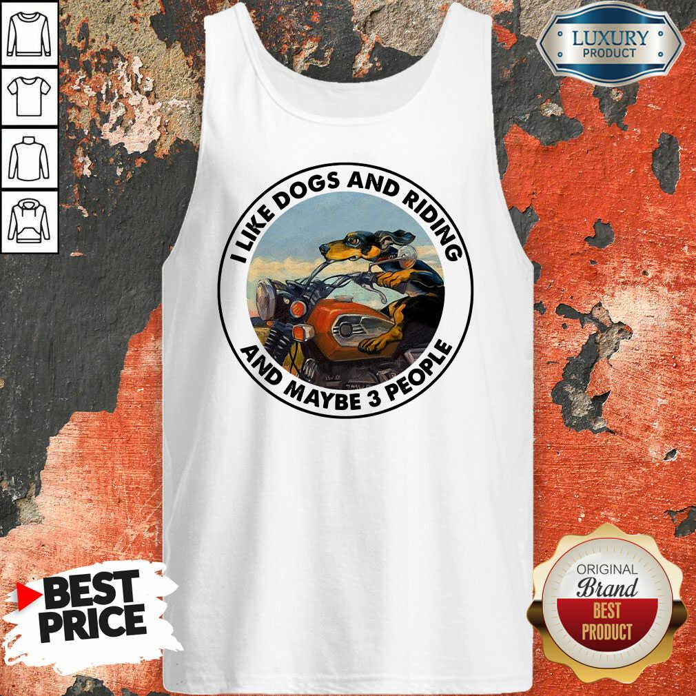 I Like Dogs And Riding Tank Top