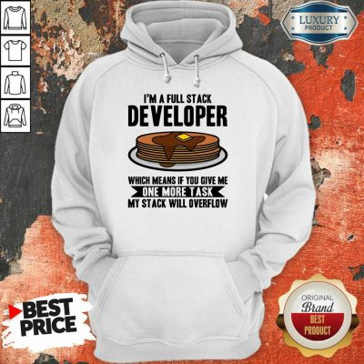 I'm A full Stack Overflow Hoodie