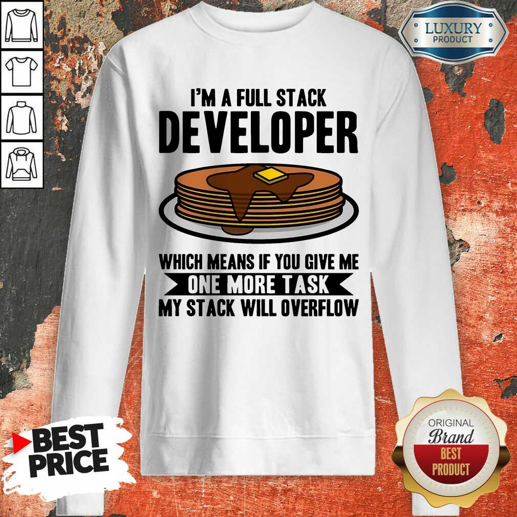 I'm A full Stack Overflow Sweatshirt
