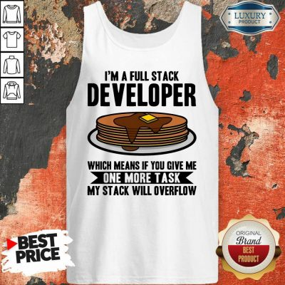 I'm A full Stack Overflow Tank Top