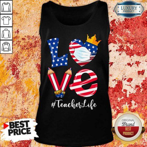 Love American Flag Teacher Life Tank Top