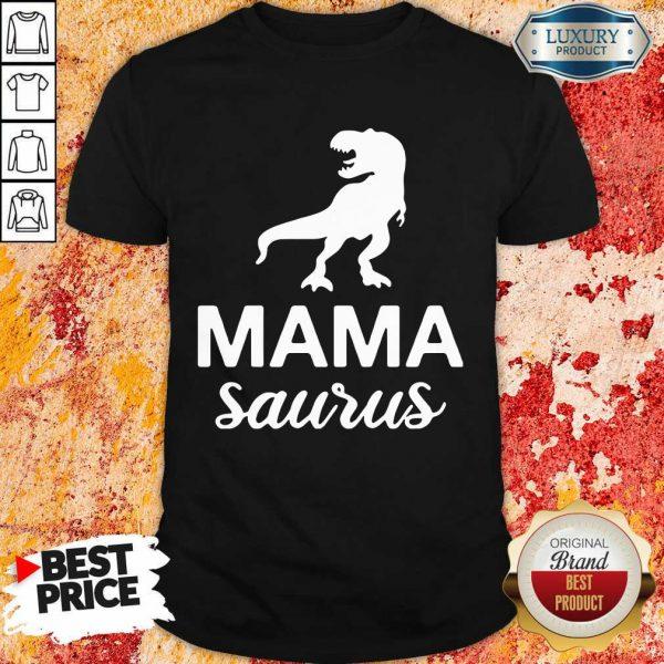Mamasaurus Shirt