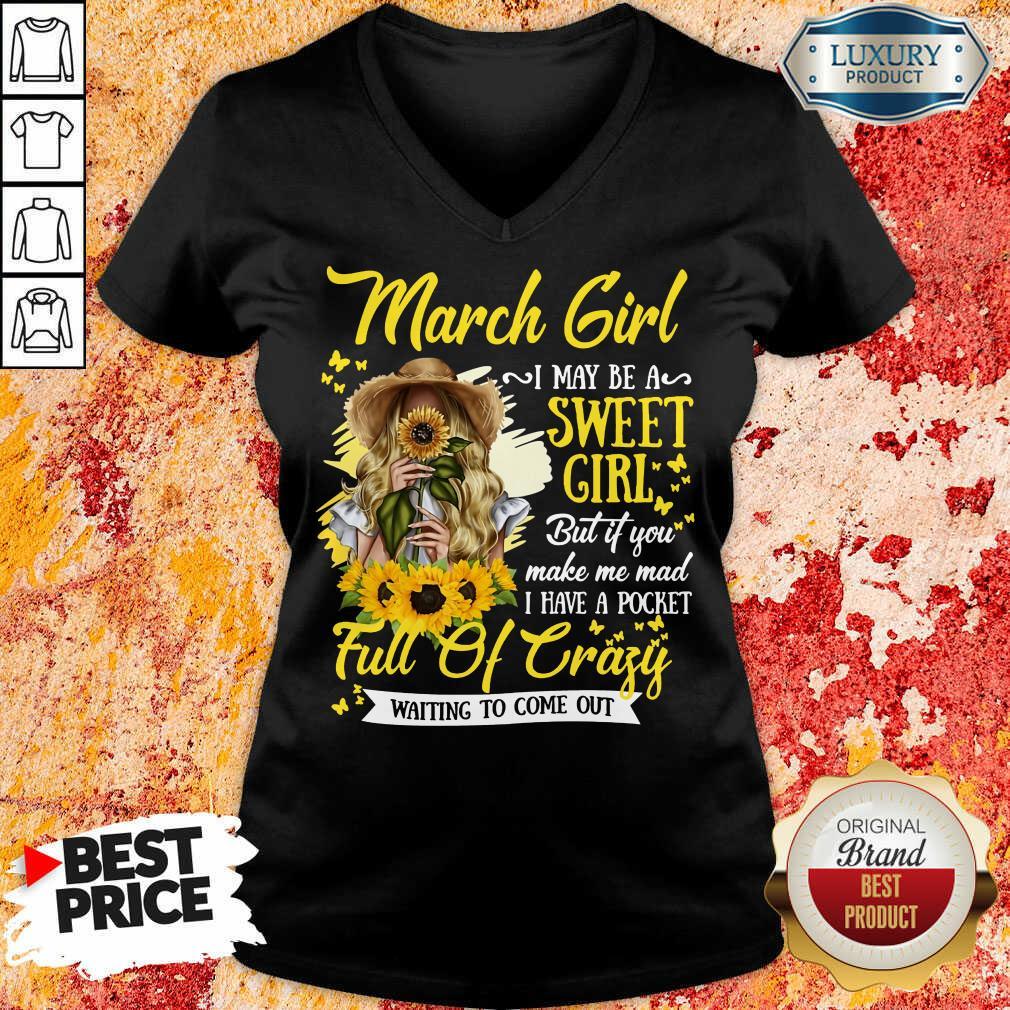 March Girl Sweet Girl Full Of Crazy V-neck