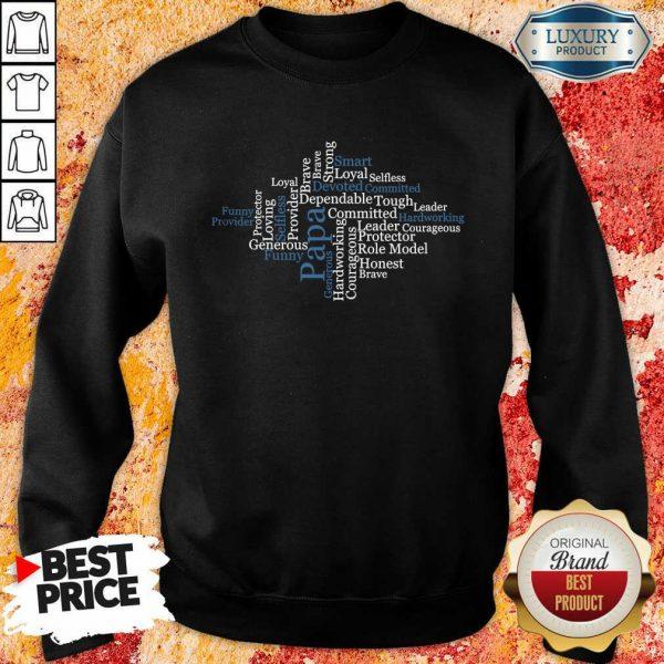 Papa Word Art Positive Sayings Best Sweatshirt