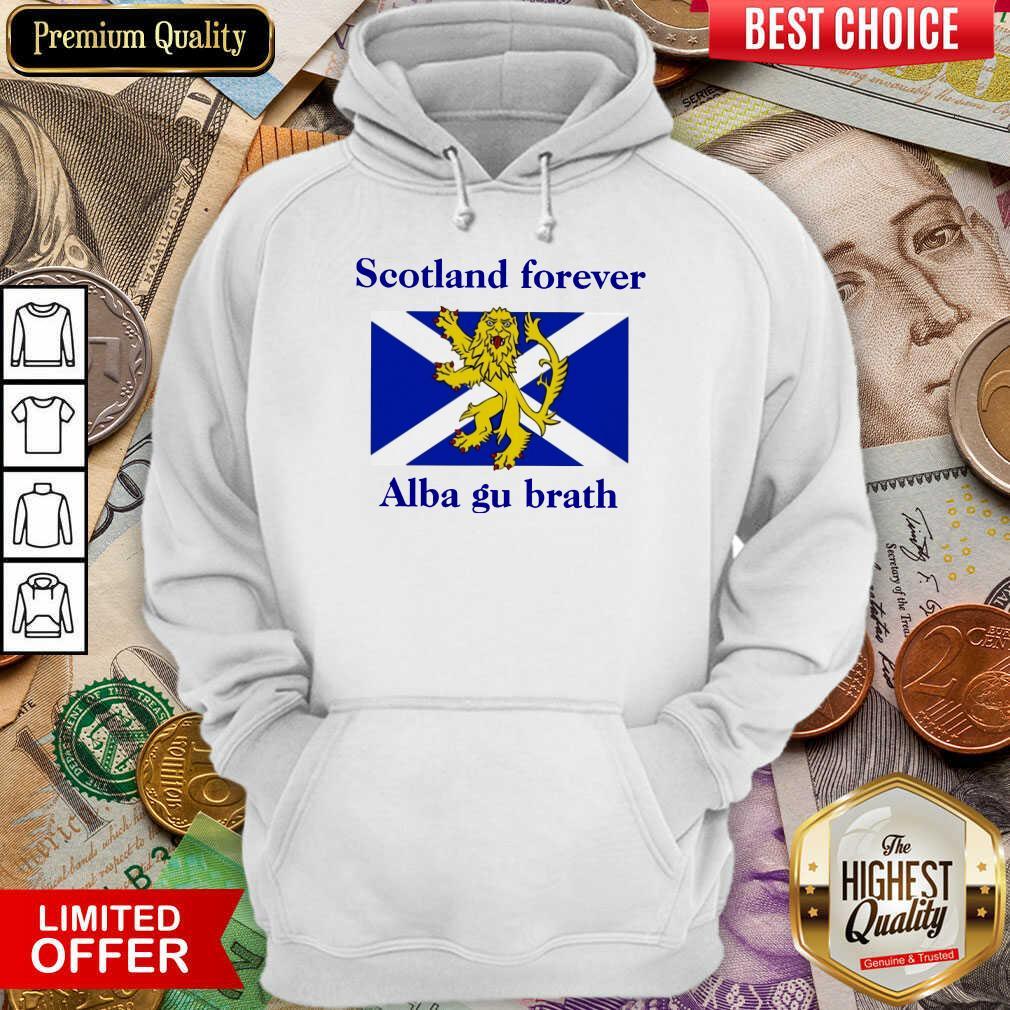 Scotland Forever Alba Gu Brath Hoodie