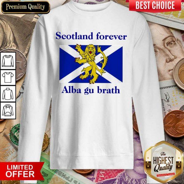 Scotland Forever Alba Gu Brath Sweatshirt