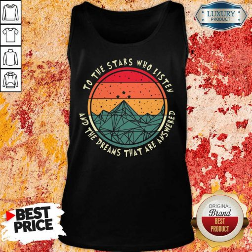 Stars Who Listen And Dreams Answered Tank Top