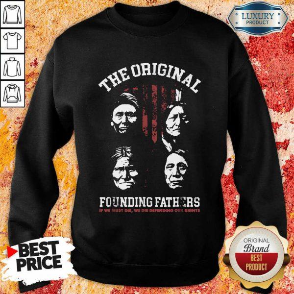 The Original Founding Fathers Sweatshirt