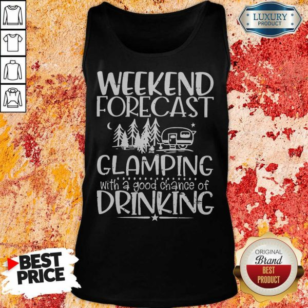 Weekend Forecast Glamping Drinking Tank Top