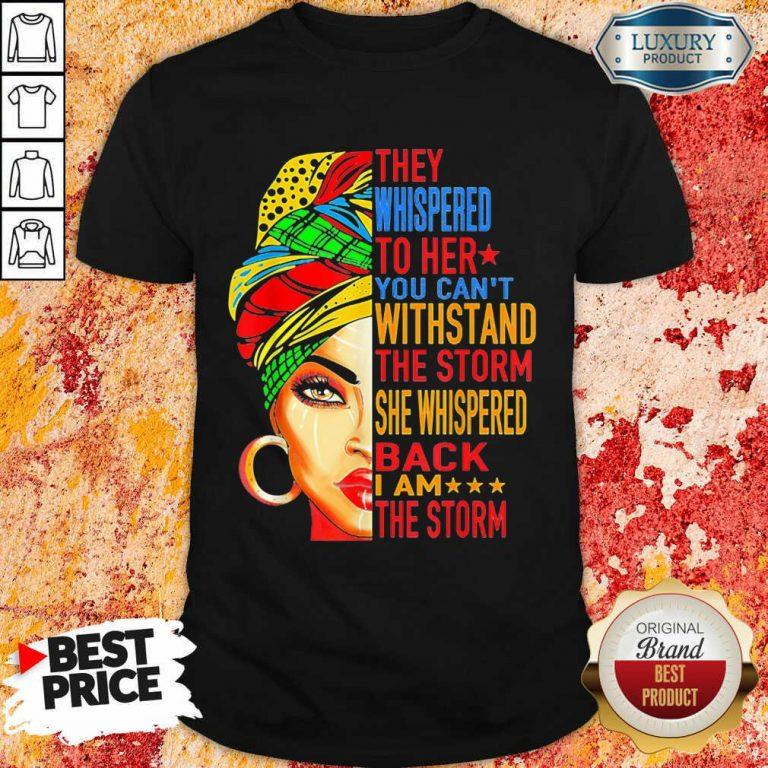 Whispered To Melanin Queen Lover Gift Shirt