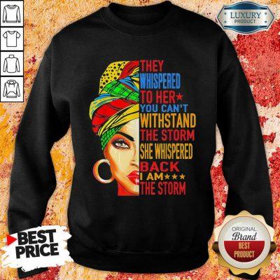 Whispered To Melanin Queen Lover Gift Sweatshirt